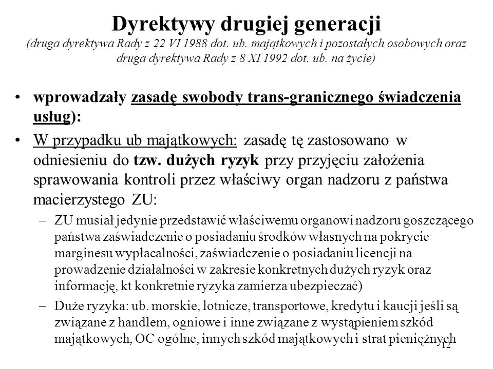 Dyrektywy drugiej generacji (druga dyrektywa Rady z 22 VI 1988 dot.