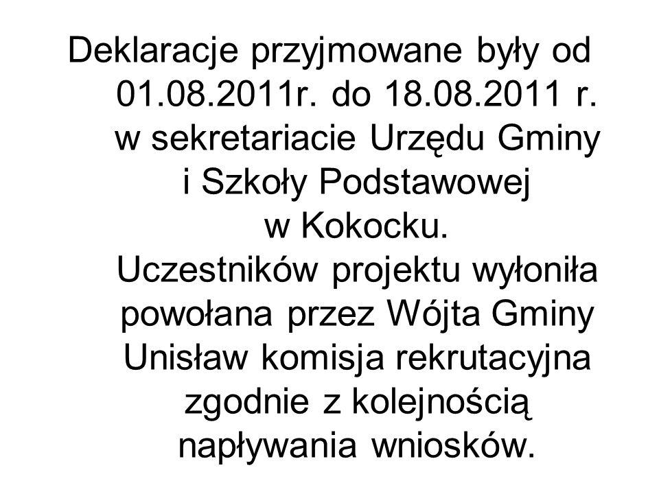 Deklaracje przyjmowane były od 01.08.2011r. do 18.08.2011 r.