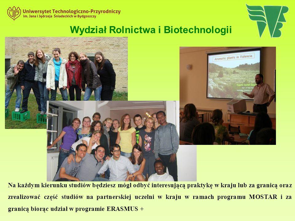 Na każdym kierunku studiów będziesz mógł odbyć interesującą praktykę w kraju lub za granicą oraz zrealizować część studiów na partnerskiej uczelni w kraju w ramach programu MOSTAR i za granicą biorąc udział w programie ERASMUS + Wydział Rolnictwa i Biotechnologii