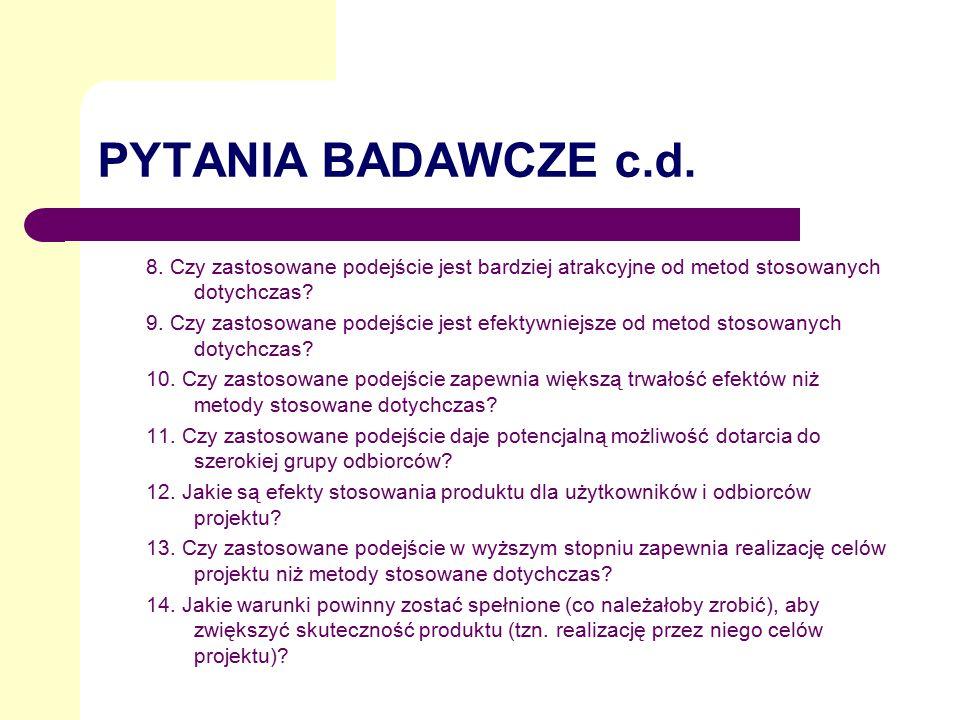 PYTANIA BADAWCZE c.d.8.