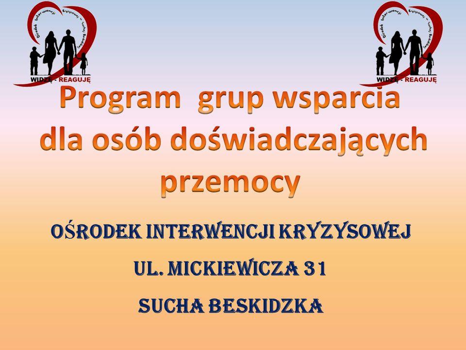O Ś RODEK INTERWENCJI Kryzysowej Ul. Mickiewicza 31 Sucha beskidzka