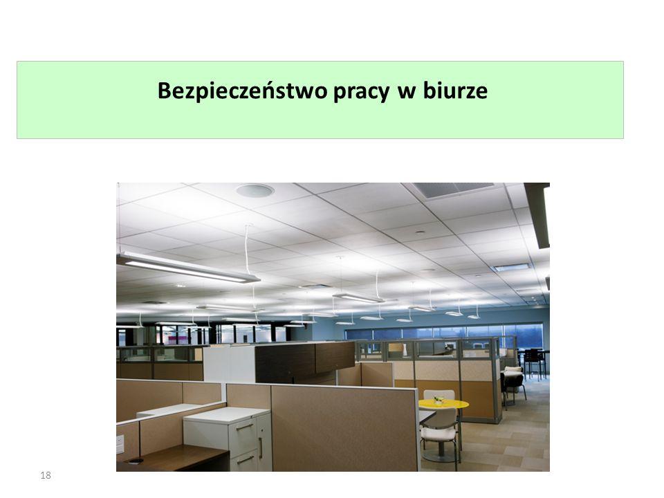 18 Bezpieczeństwo pracy w biurze