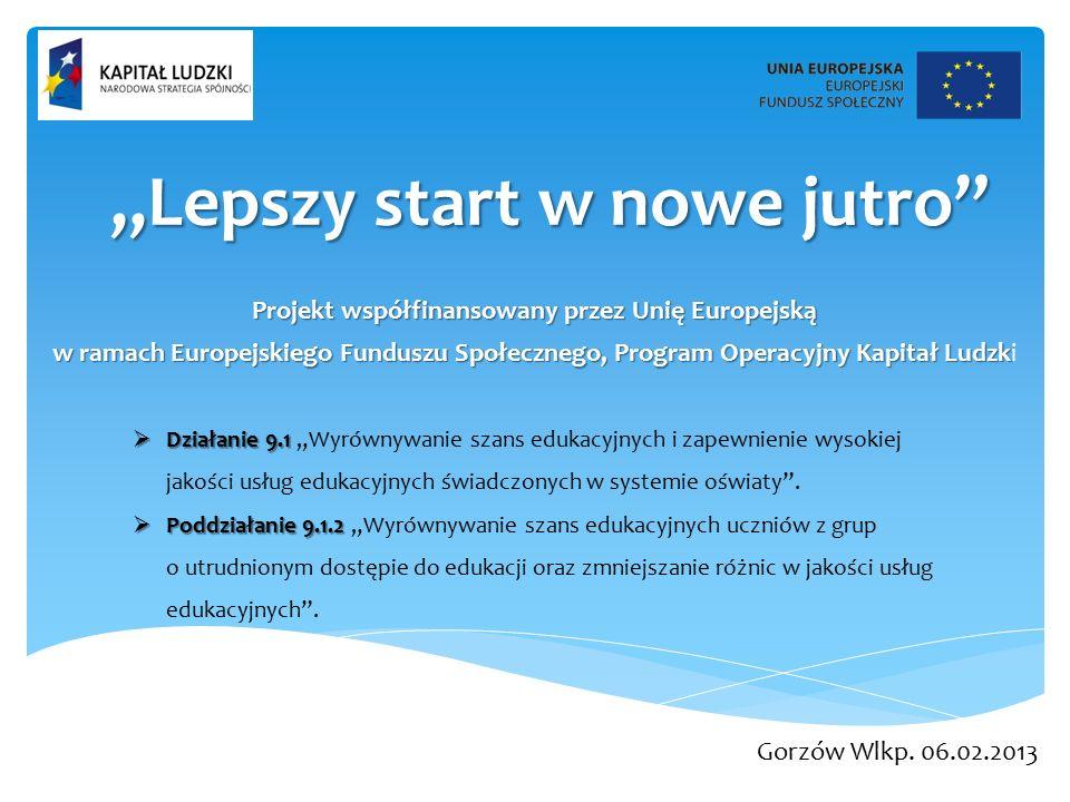 """""""Lepszy start w nowe jutro Gorzów Wlkp."""