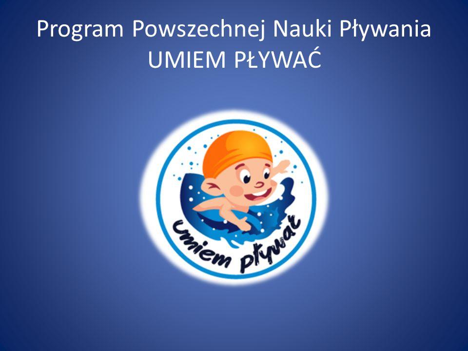 Program Powszechnej Nauki Pływania UMIEM PŁYWAĆ