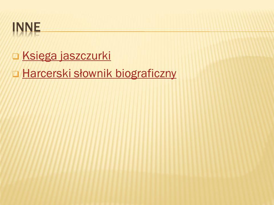  Księga jaszczurki Księga jaszczurki  Harcerski słownik biograficzny Harcerski słownik biograficzny