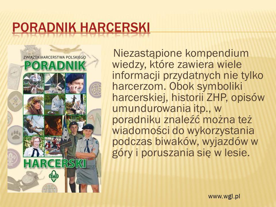 Niezastąpione kompendium wiedzy, które zawiera wiele informacji przydatnych nie tylko harcerzom.