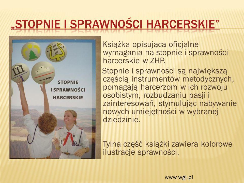 Książka opisująca oficjalne wymagania na stopnie i sprawności harcerskie w ZHP.