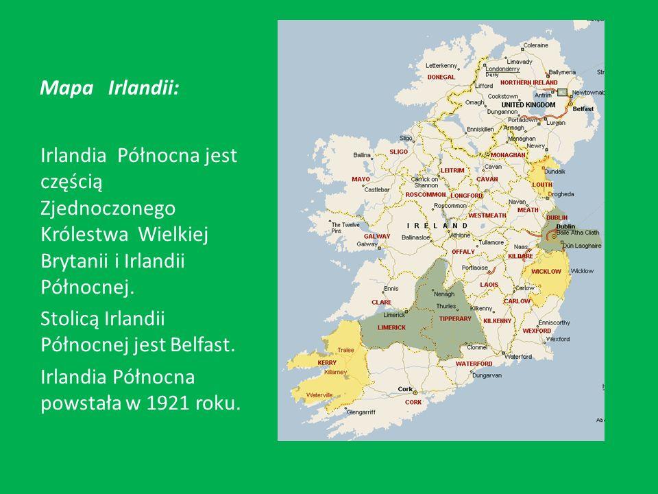 Informacje ogólne: Powierzchnia: 13 843km2 Ludność: 1 759 000 Stolica: Belfast Waluta: 1 funt szterling = 100 pensów Język urzędowy: irlandzki, angielski Głowa państwa: królowa Elżbieta II