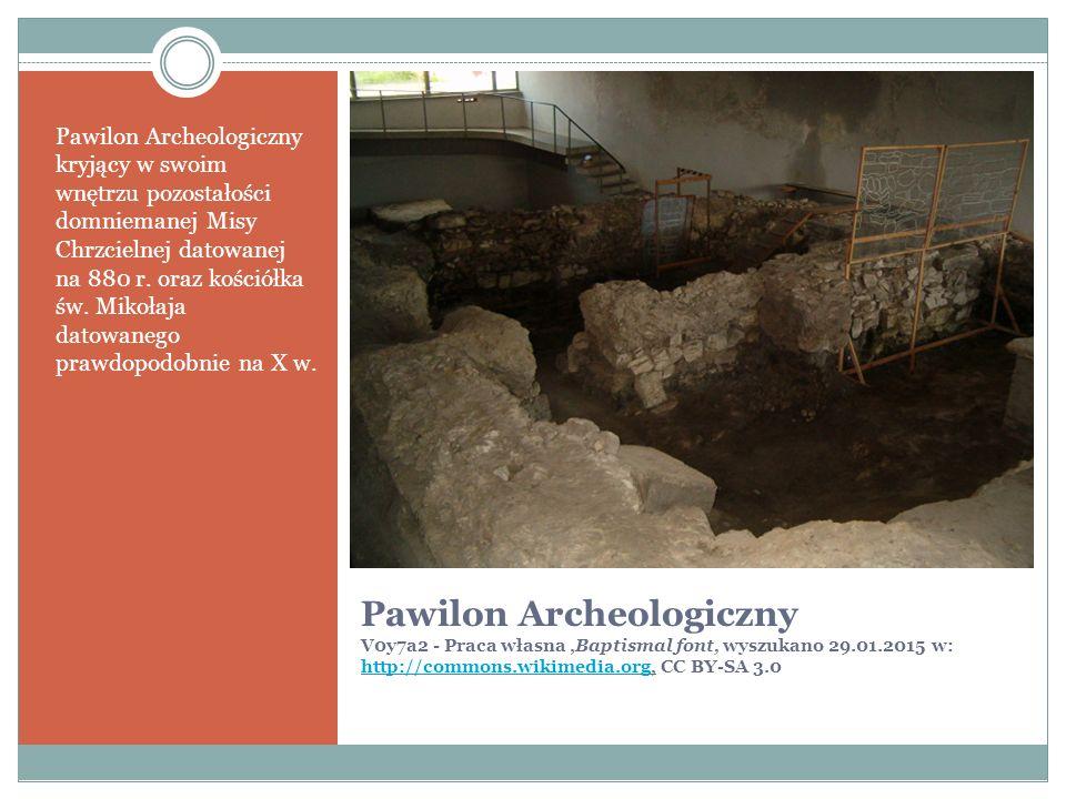 Pawilon Archeologiczny V0y7a2 - Praca własna,Baptismal font, wyszukano 29.01.2015 w: http://commons.wikimedia.org, CC BY-SA 3.0 http://commons.wikimedia.org Pawilon Archeologiczny kryjący w swoim wnętrzu pozostałości domniemanej Misy Chrzcielnej datowanej na 880 r.