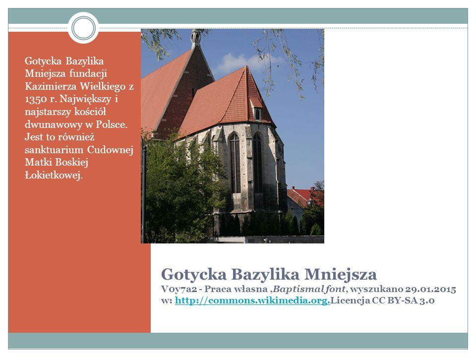Gotycka Bazylika Mniejsza V0y7a2 - Praca własna,Baptismal font, wyszukano 29.01.2015 w: http://commons.wikimedia.org.Licencja CC BY-SA 3.0http://commons.wikimedia.org.