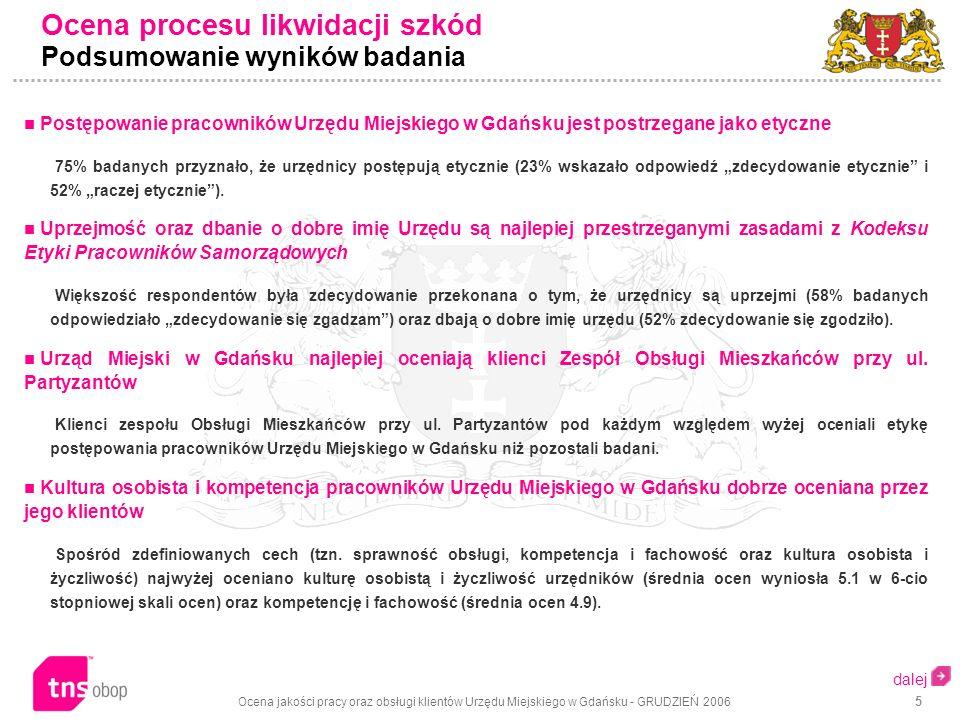 Ocena jakości pracy oraz obsługi klientów Urzędu Miejskiego w Gdańsku - GRUDZIEŃ 2006 36 Narzędzia badawcze Karty odpowiedzi