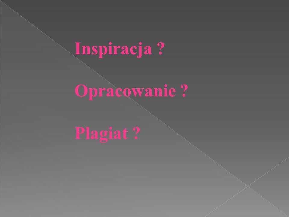 Inspiracja Opracowanie Plagiat