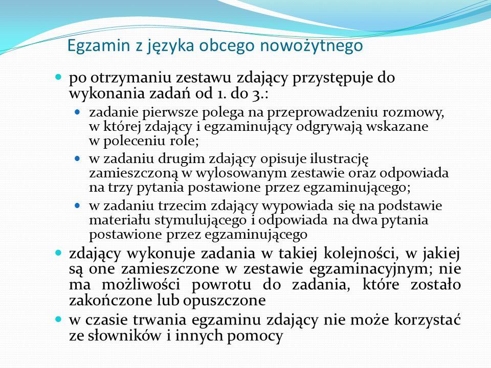 Egzamin z języka obcego nowożytnego po otrzymaniu zestawu zdający przystępuje do wykonania zadań od 1.