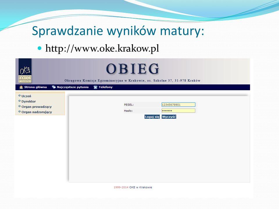 Sprawdzanie wyników matury: http://www.oke.krakow.pl