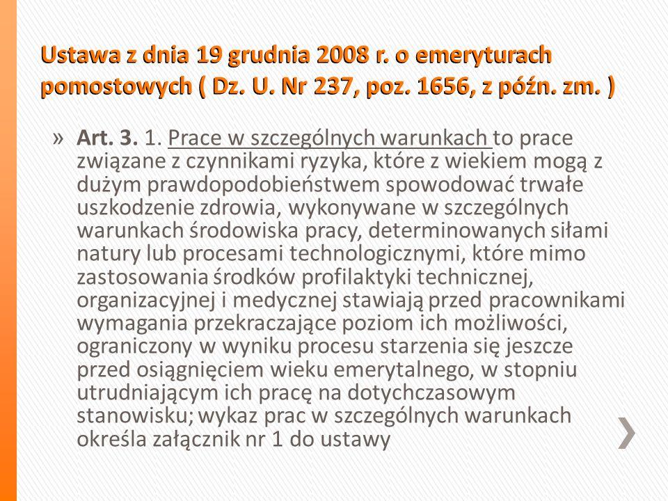Ustawa z dnia 19 grudnia 2008 r. o emeryturach pomostowych ( Dz.