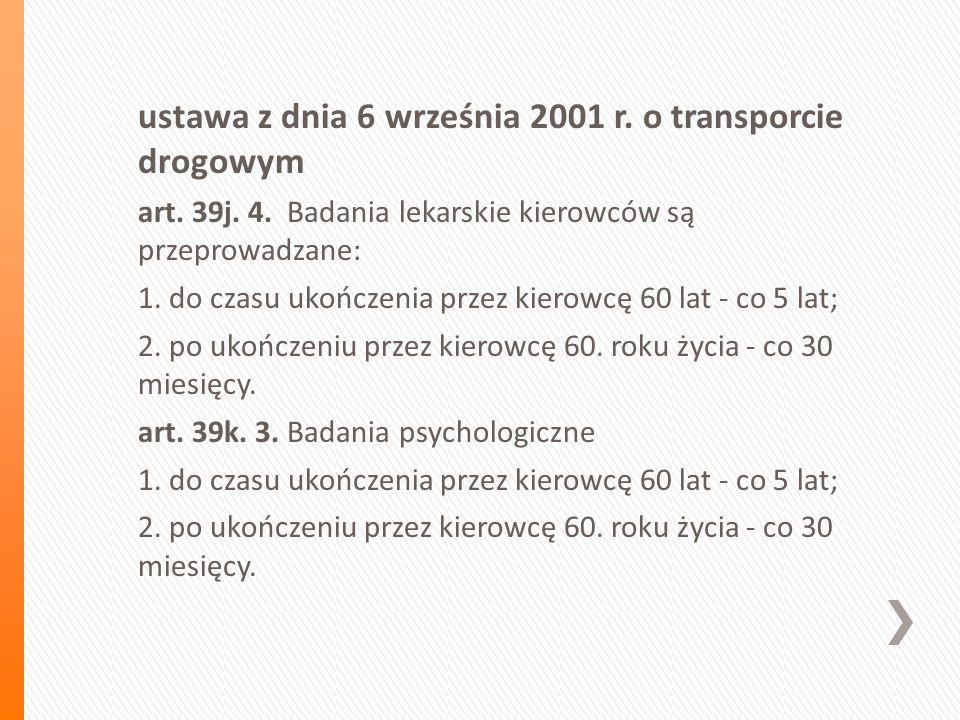 ustawa z dnia 6 września 2001 r. o transporcie drogowym art.