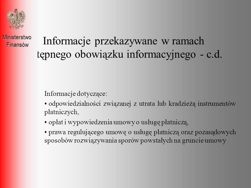 Informacje przekazywane w ramach wstępnego obowiązku informacyjnego - c.d.