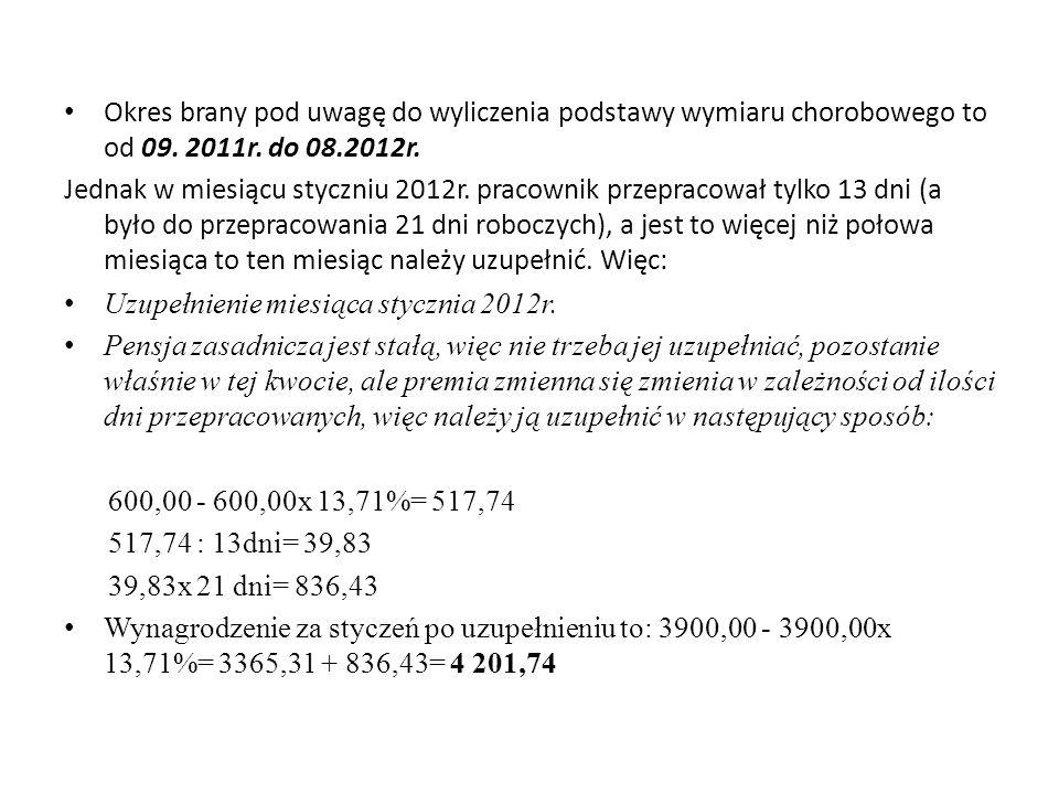 Okres brany pod uwagę do wyliczenia podstawy wymiaru chorobowego to od 09.