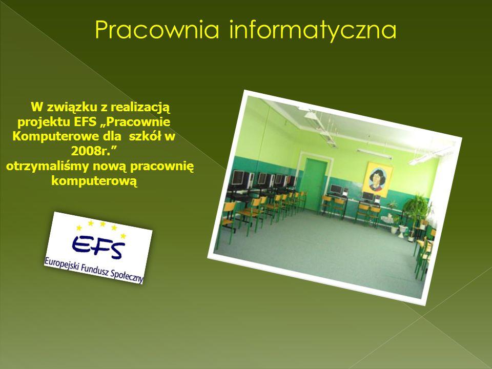 """Pracownia informatyczna W związku z realizacją projektu EFS """"Pracownie Komputerowe dla szkół w 2008r. otrzymaliśmy nową pracownię komputerową"""