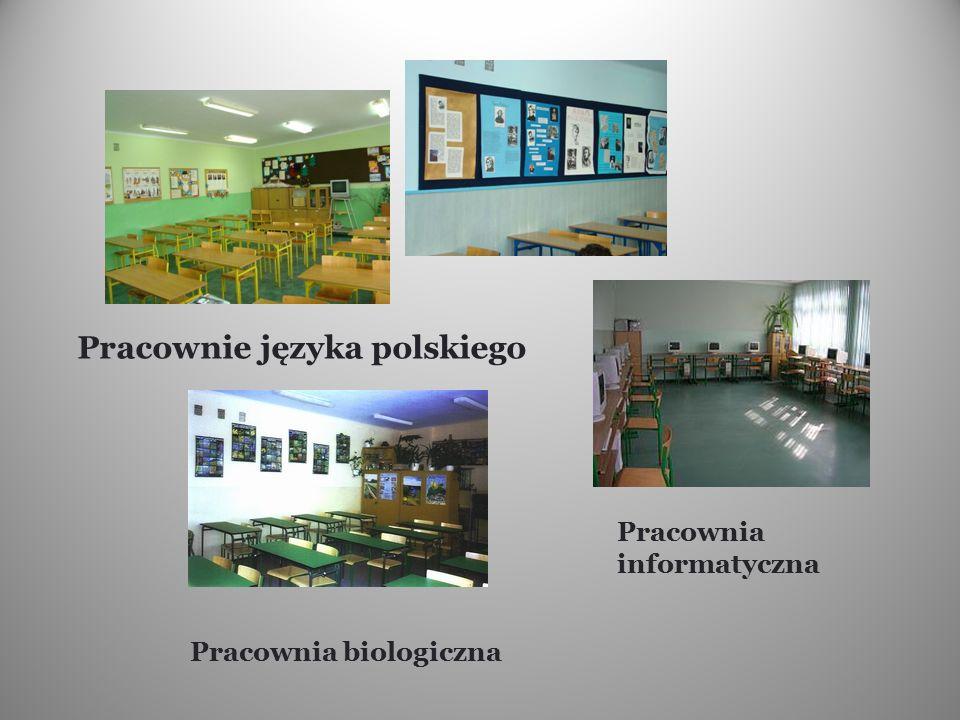 Pracownie języka polskiego Pracownia informatyczna Pracownia biologiczna