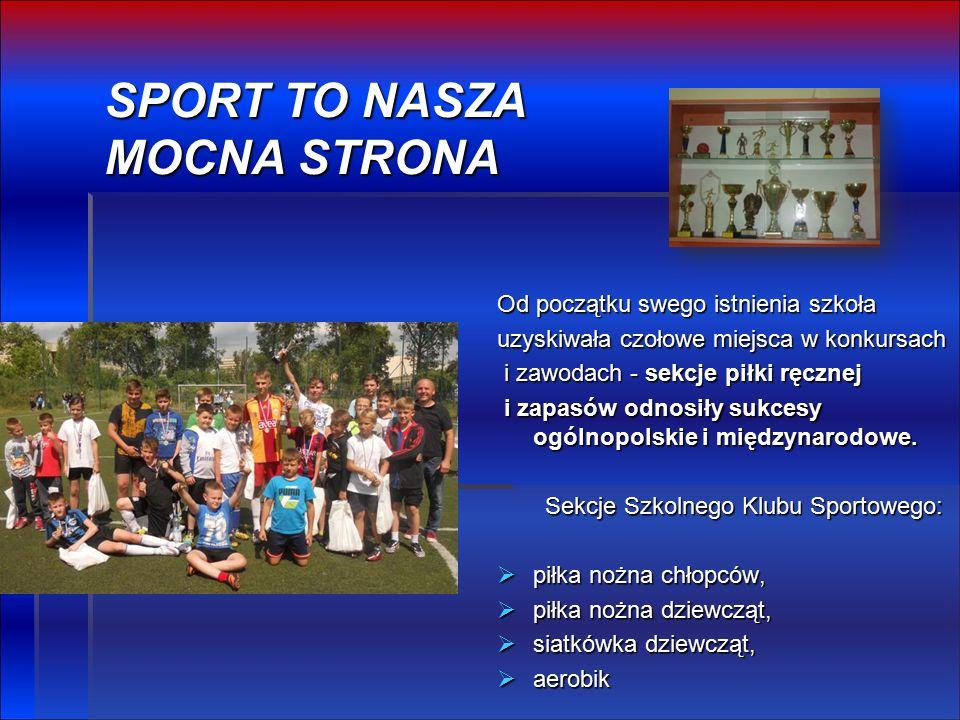 Od początku swego istnienia szkoła uzyskiwała czołowe miejsca w konkursach i zawodach - sekcje piłki ręcznej i zawodach - sekcje piłki ręcznej i zapasów odnosiły sukcesy ogólnopolskie i międzynarodowe.