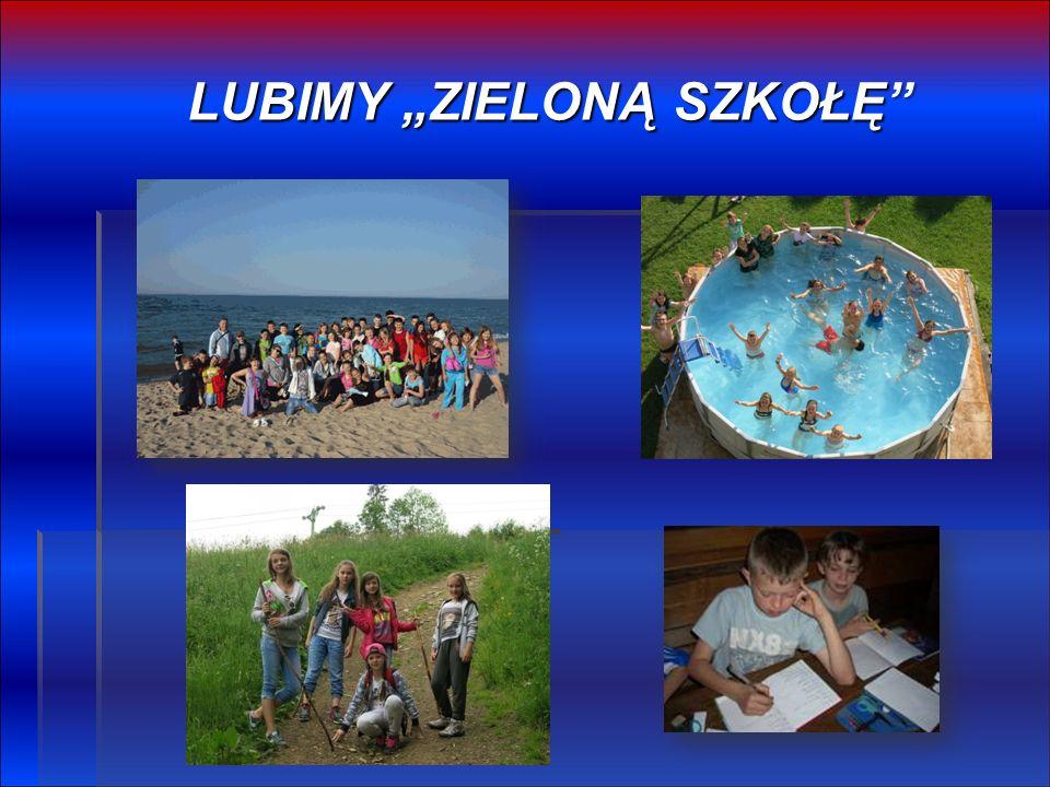 """LUBIMY """"ZIELONĄ SZKOŁĘ"""