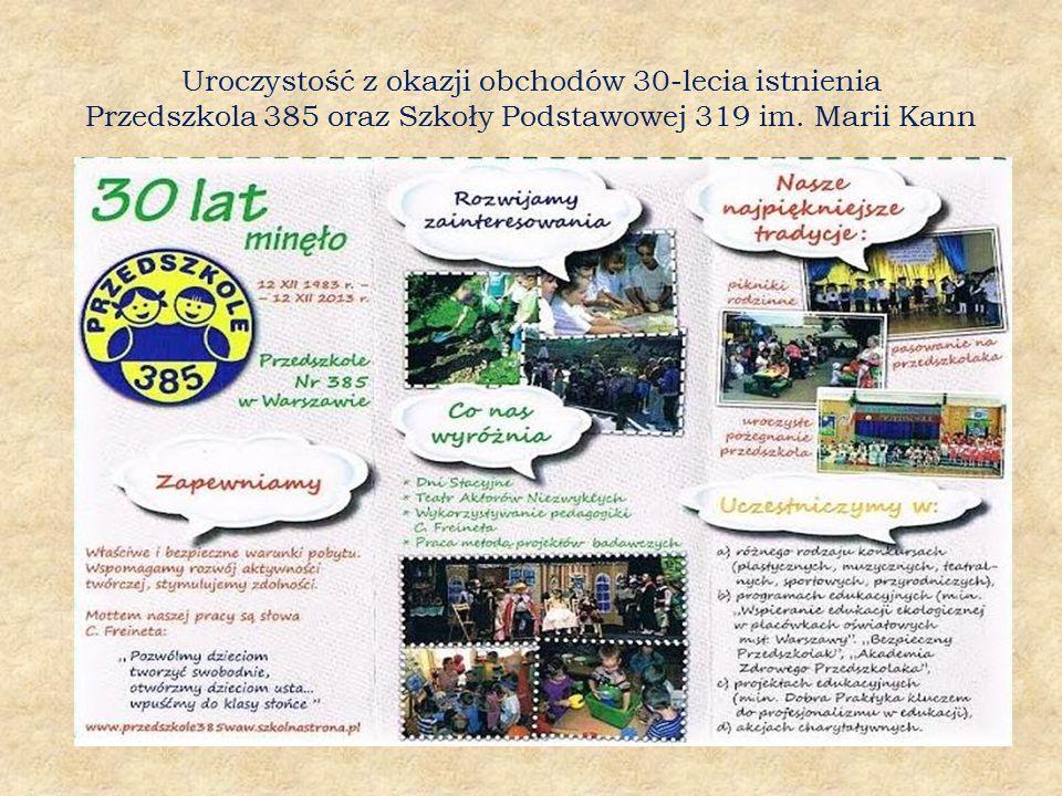 Uroczystość z okazji obchodów 30-lecia istnienia Przedszkola 385 oraz Szkoły Podstawowej 319 im. Marii Kann
