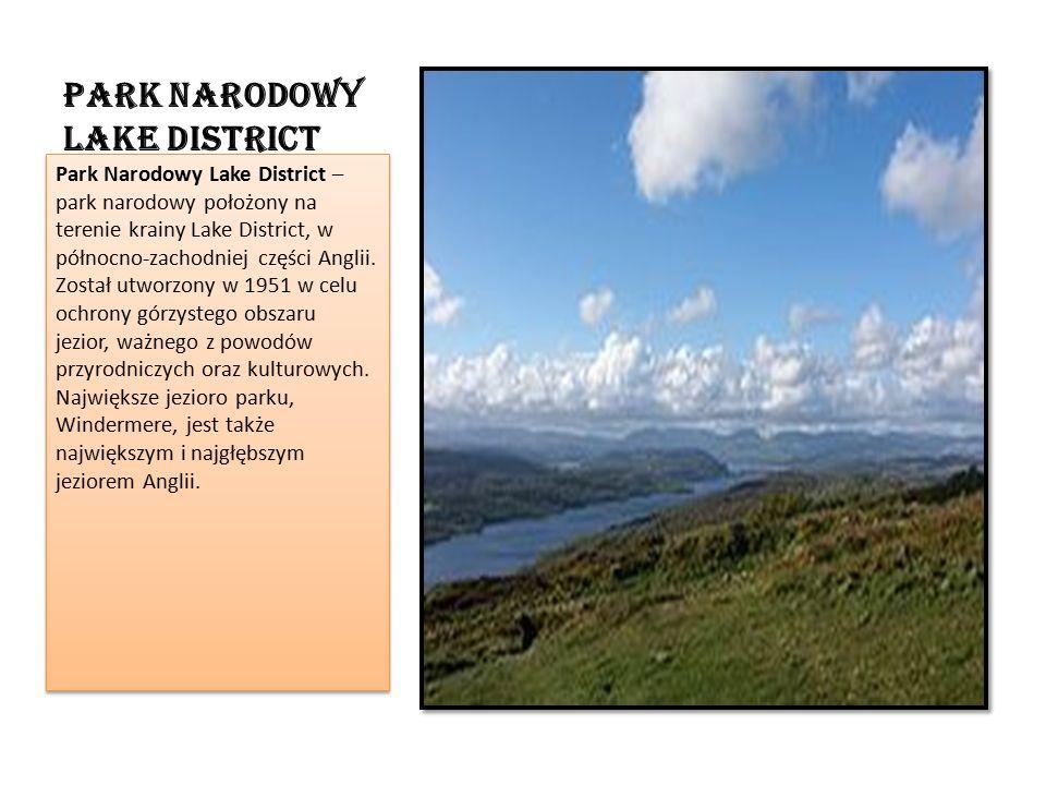Park Narodowy Lake District Park Narodowy Lake District – park narodowy położony na terenie krainy Lake District, w północno-zachodniej części Anglii.