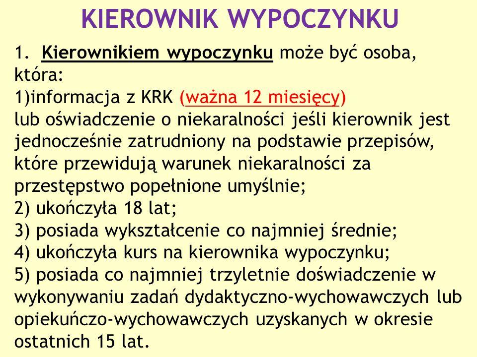 KIEROWNIK WYPOCZYNKU 1.