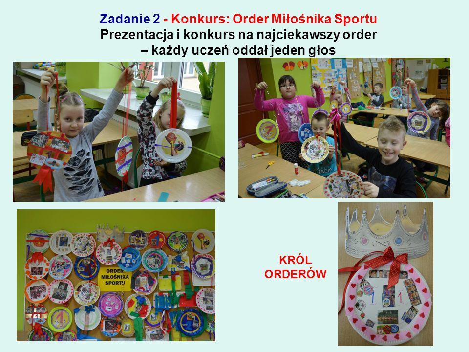 Zadanie 2 - Konkurs: Order Miłośnika Sportu Z zaangażowaniem wykonujemy ordery…