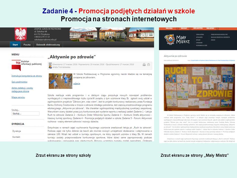 """Zadanie 4 - Promocja podjętych działań w szkole """"Kącik dla Mamy i Taty na karcie pracy ucznia"""