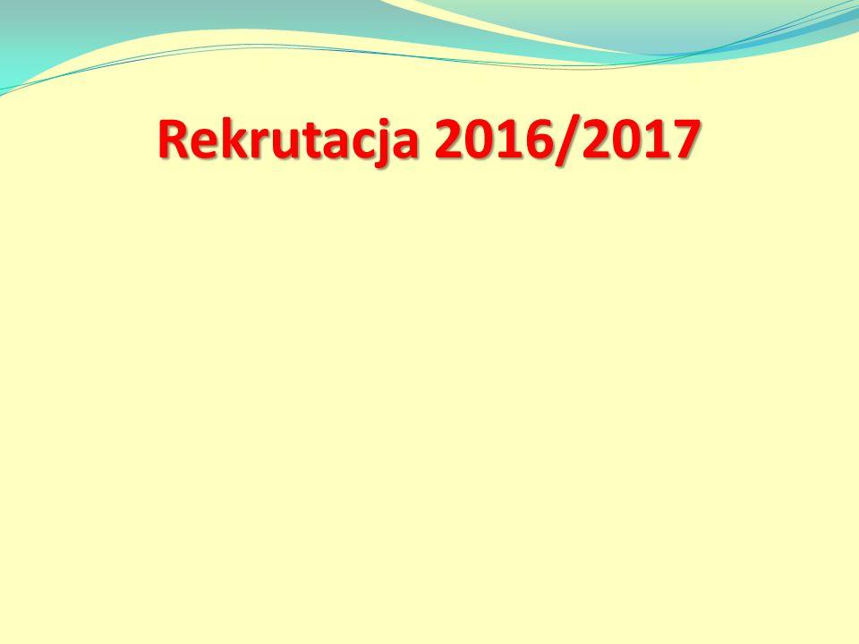 Rekrutacja 2016/2017