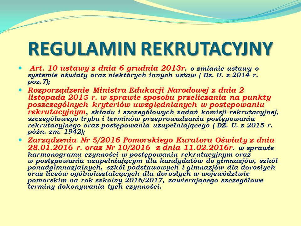 REGULAMIN REKRUTACYJNY Art. 10 ustawy z dnia 6 grudnia 2013r.