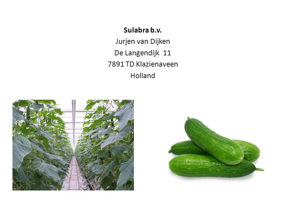Sulabra b.v. Jurjen van Dijken De Langendijk 11 7891 TD Klazienaveen Holland