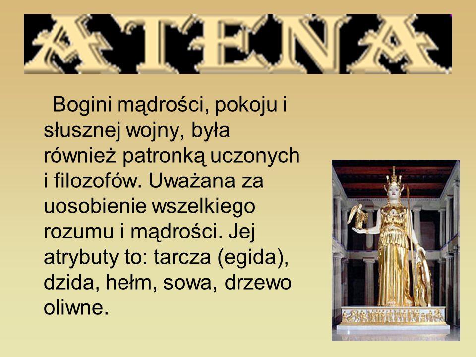 Bogini mądrości, pokoju i słusznej wojny, była również patronką uczonych i filozofów.