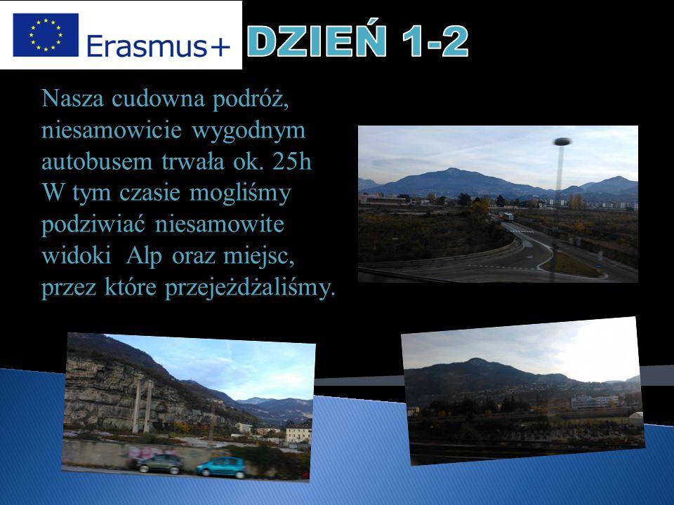 Nasza cudowna podróż, niesamowicie wygodnym autobusem trwała ok. 25h W tym czasie mogliśmy podziwiać niesamowite widoki Alp oraz miejsc, przez które p