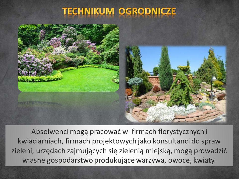 Absolwenci mogą pracować w firmach florystycznych i kwiaciarniach, firmach projektowych jako konsultanci do spraw zieleni, urzędach zajmujących się zielenią miejską, mogą prowadzić własne gospodarstwo produkujące warzywa, owoce, kwiaty.