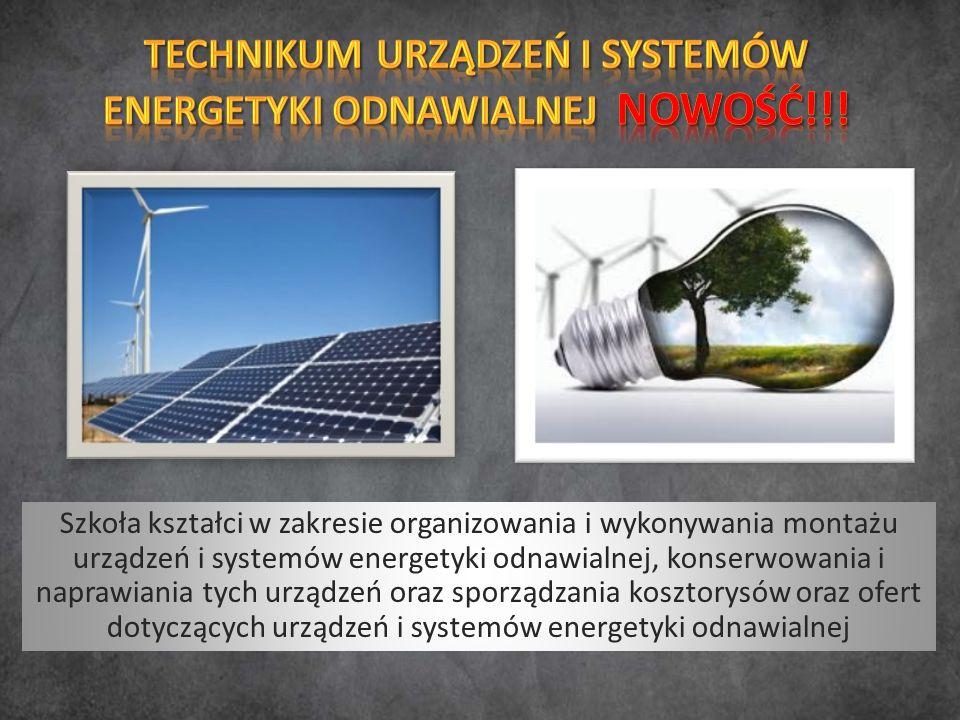 Szkoła kształci w zakresie organizowania i wykonywania montażu urządzeń i systemów energetyki odnawialnej, konserwowania i naprawiania tych urządzeń oraz sporządzania kosztorysów oraz ofert dotyczących urządzeń i systemów energetyki odnawialnej