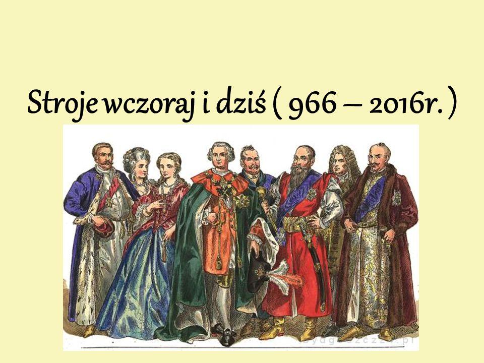 Stroje wczoraj i dziś ( 966 – 2016r. )