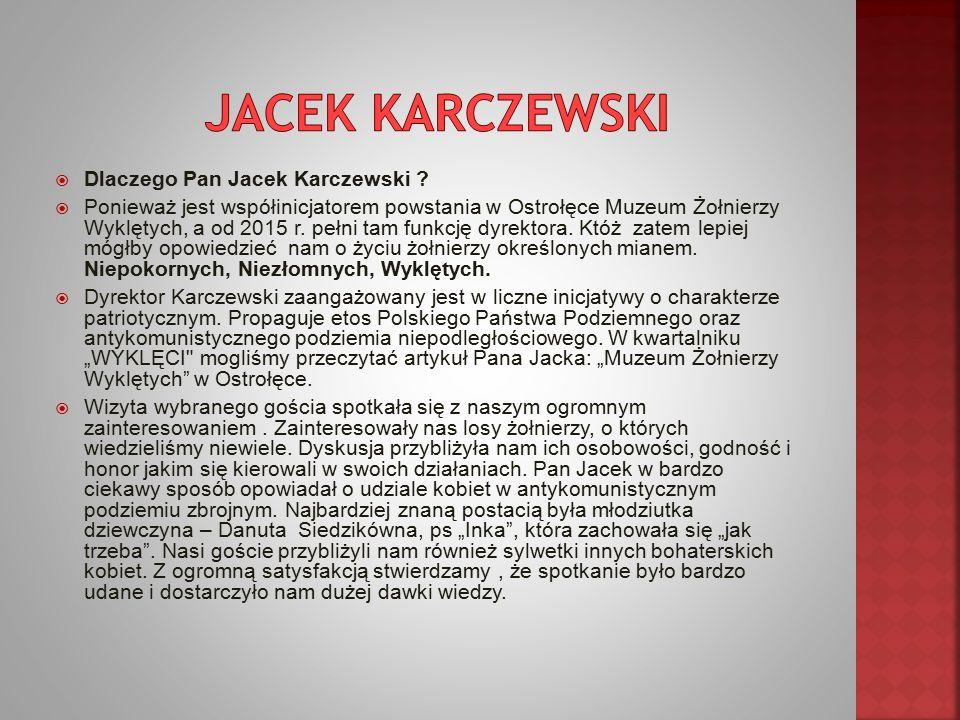  Dlaczego Pan Jacek Karczewski .