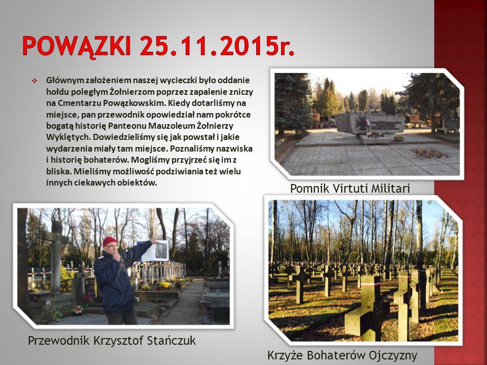  Głównym założeniem naszej wycieczki było oddanie hołdu poległym Żołnierzom poprzez zapalenie zniczy na Cmentarzu Powązkowskim.