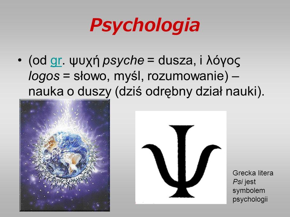 Psychologia (od gr.