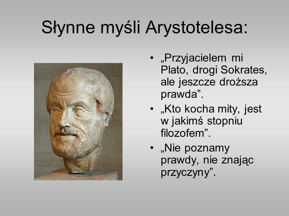 """Słynne myśli Arystotelesa: """"Przyjacielem mi Plato, drogi Sokrates, ale jeszcze droższa prawda ."""