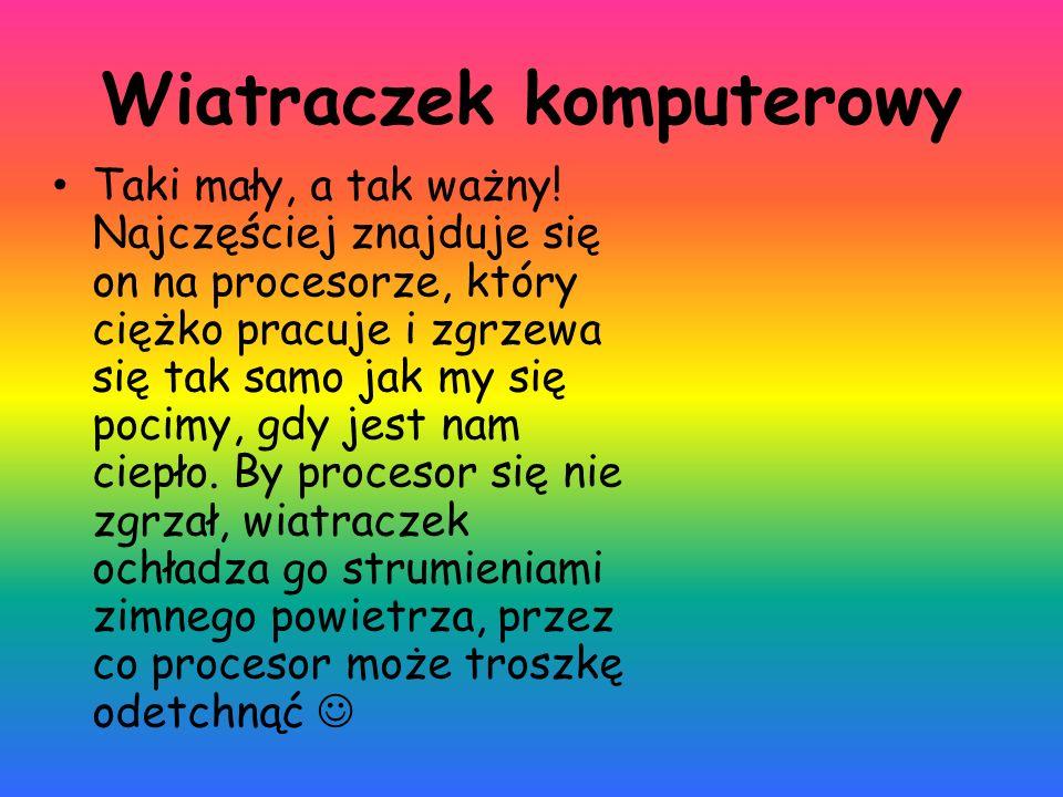 Źródło: http://image.ceneo.pl/data/products/213790/i-cooler-master- wentylator-80x80mm.jpg