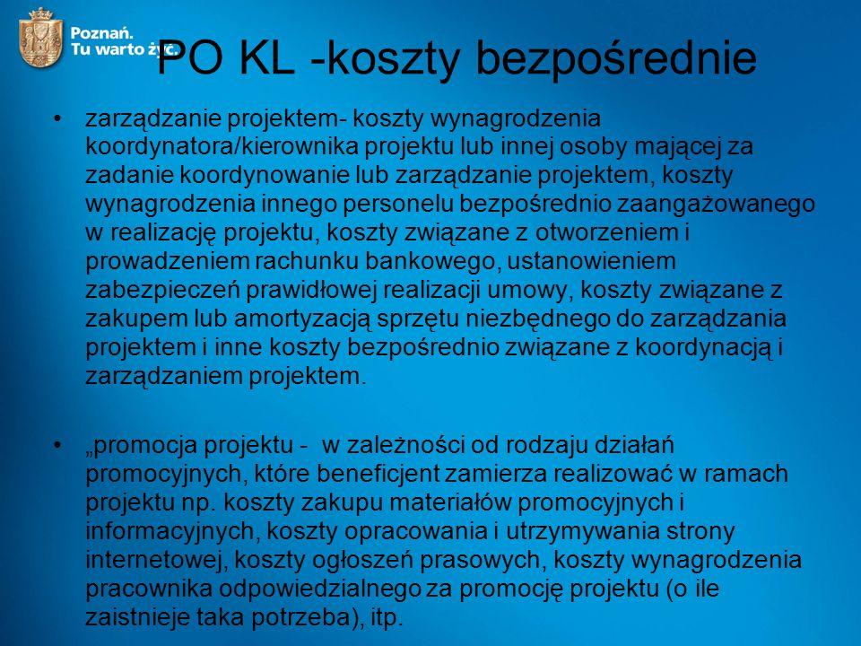 PO KL -koszty bezpośrednie zarządzanie projektem- koszty wynagrodzenia koordynatora/kierownika projektu lub innej osoby mającej za zadanie koordynowan