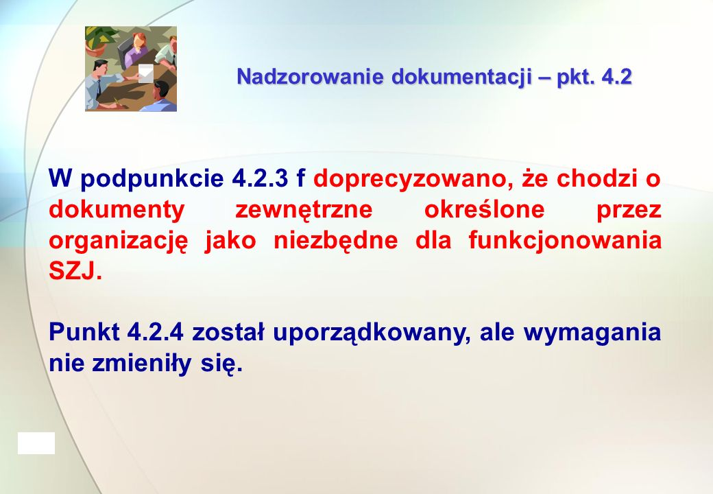 Nadzorowanie dokumentacji – pkt.