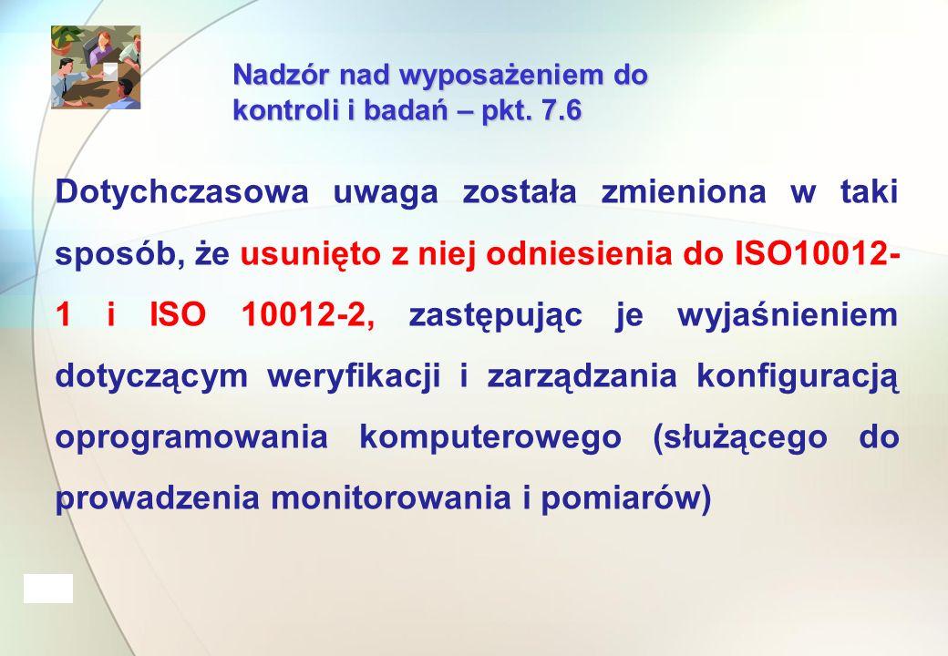 Nadzór nad wyposażeniem do kontroli i badań – pkt.