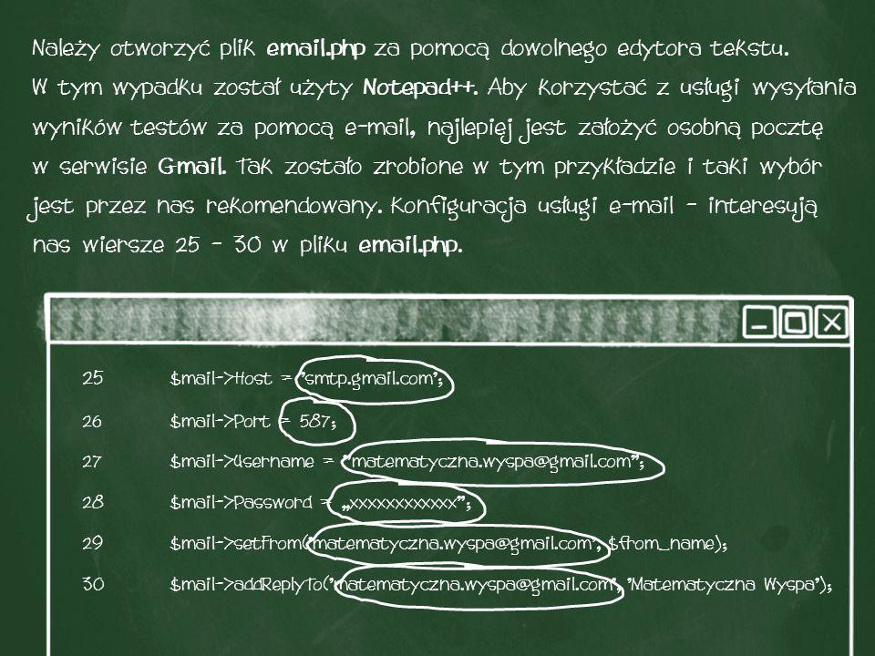 Należy otworzyć plik email.php za pomocą dowolnego edytora tekstu.