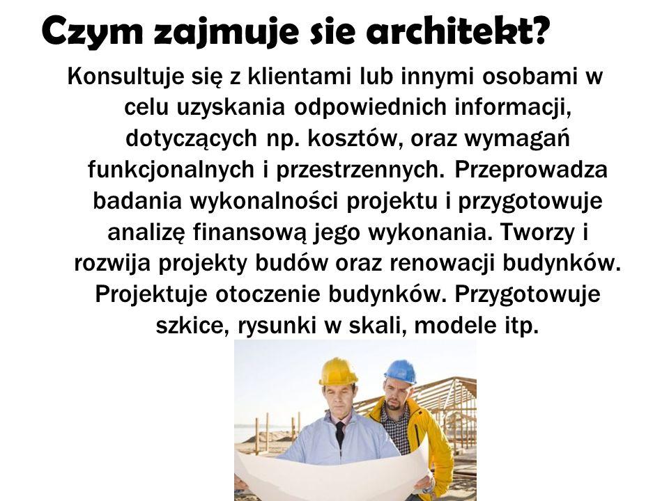 Czym zajmuje sie architekt.
