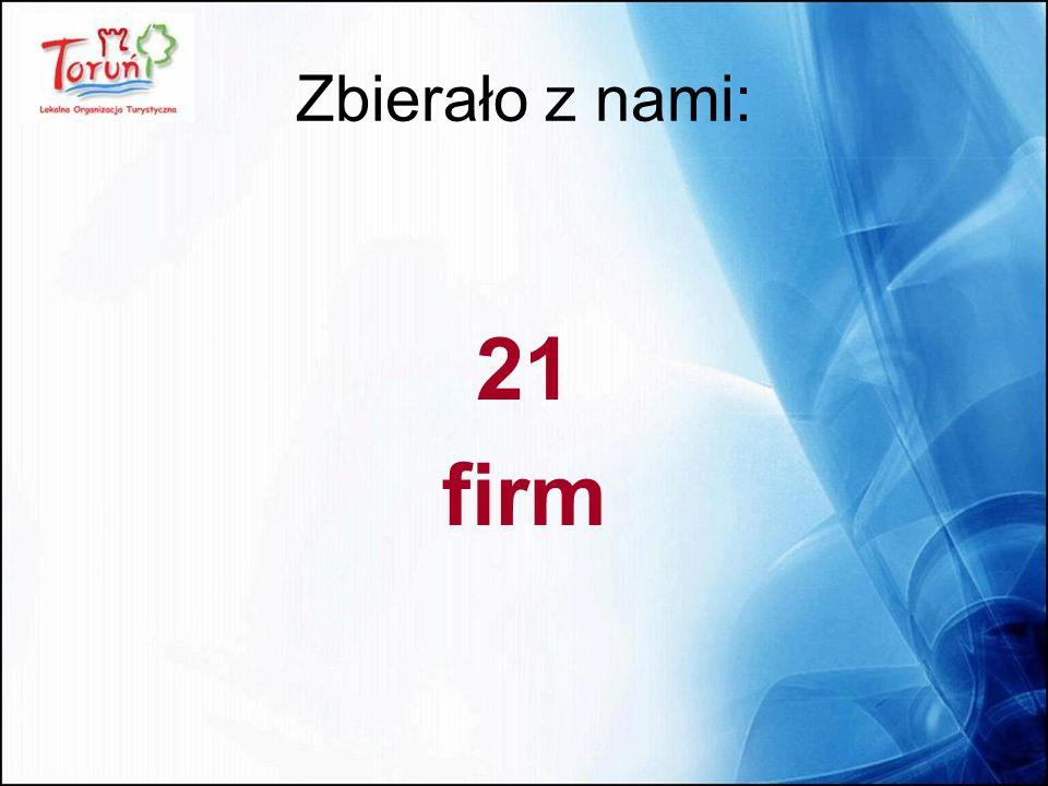 Zbierało z nami: 21 firm